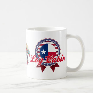 Log Cabin, TX Coffee Mugs