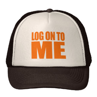 LOG ON TO ME Costume Trucker Hat