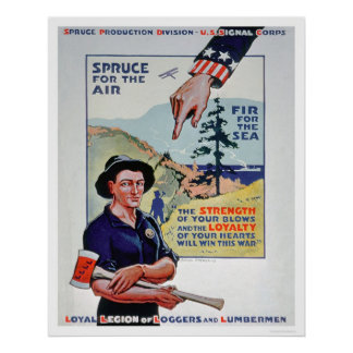 Loggers and Lumbermen Aid the War Effort (US02118) Poster