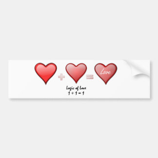 Logic of Love- One Plus One Becomes One Bumper Sticker
