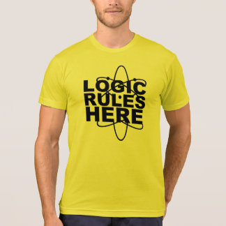 LOGIC RULES HERE Science inspired ee T-Shirt
