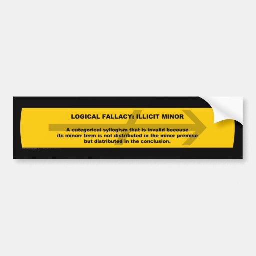 Logical Fallacy: Illicit Minor Bumper Stickers