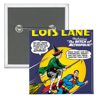 Lois Lane #1 Pinback Buttons