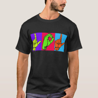 LOL ASL Sign Language Design #2 T-Shirt