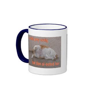 LOL CAT: ai calld jeny craig-but den ai eeted her Mug