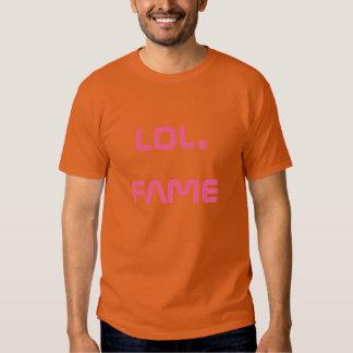 lol. fame (light pink on texas orange) t shirt