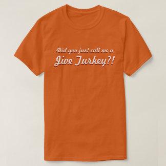 "LOL T-shirt: ""Jive Turkey!"" T-Shirt"