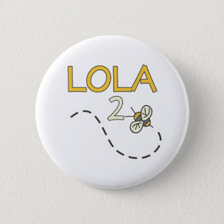 Lola 2 Bee 6 Cm Round Badge