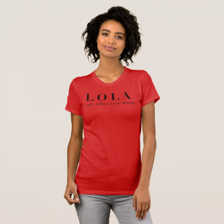 "LOLA T-shirt ""Lust Often Love Always"""