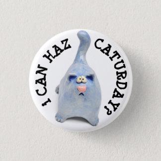 LolCat I Can Haz Caturday? 3 Cm Round Badge