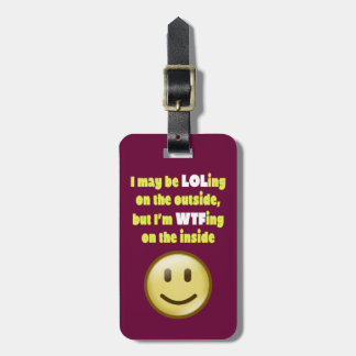 LOLing On The Outside Luggage Tag