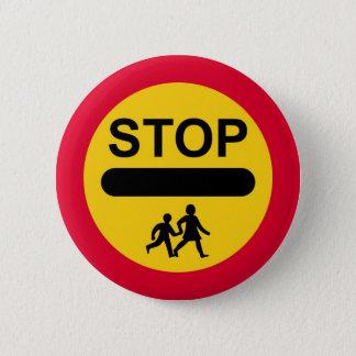 LOLLIPOP SIGN Button Badge STOP - CHILDREN