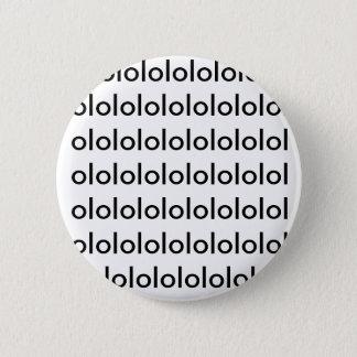 lololololololololololololololololololololololol... 6 cm round badge