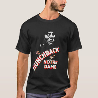 Lon Chaney, Sr. The Hunchback of Notre Dame T-Shirt