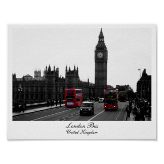 London Bus, Big Ben and the Houses of parliament Poster