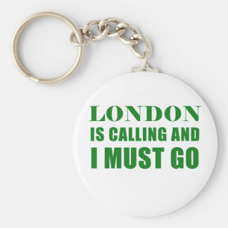 London is Calling and I Must Go Key Ring