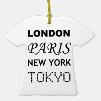 London, Paris, New York, Tokyo. Ceramic T-Shirt Decoration