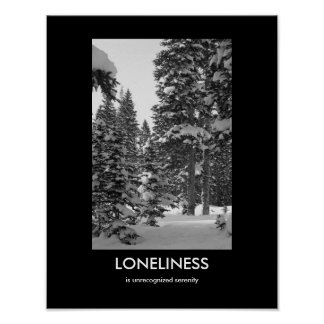 Loneliness Demotivational Poster