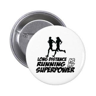 Long distance running button