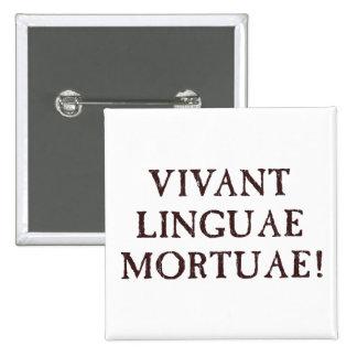 Long Live Dead Languages - Latin 15 Cm Square Badge