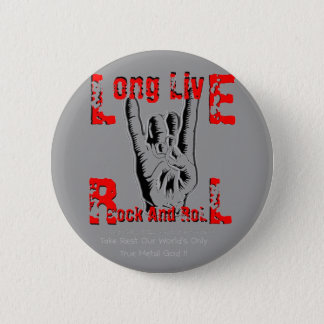 Long Live Rock And Roll (Tribute To RJD) 6 Cm Round Badge