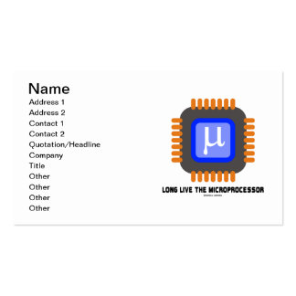 Long Live The Microprocessor (Geek Humor) Double-Sided Standard Business Cards (Pack Of 100)