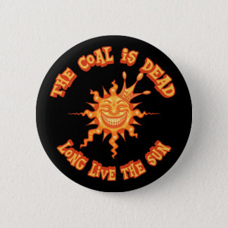 Long Live the Sun 6 Cm Round Badge
