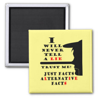 Long Nose Alternative Facts Never Lie Sq Magnet