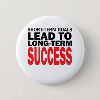 LONG TERM SUCCESS 6 CM ROUND BADGE