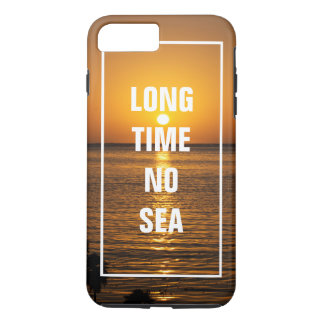Long Time No Sea Funny Ocean Pun Tropical Beach iPhone 8 Plus/7 Plus Case