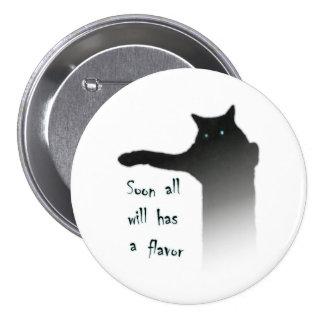 Longcat Tacgnol All has a Flavor Pinback Button