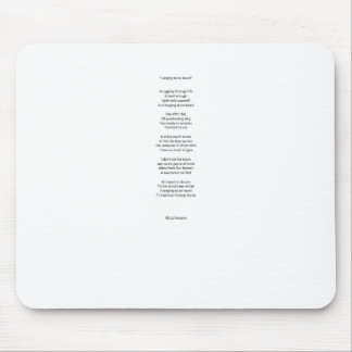 Longing to be loved mouse pad