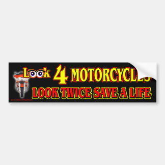 Look 4 Motorcycles Car Bumper Sticker