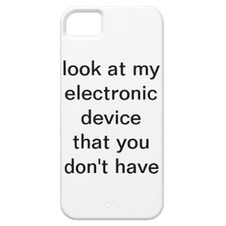 look at my electronic device that you don t have iPhone 5/5S case