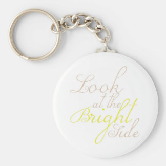 Look At The Bright Side Keychain
