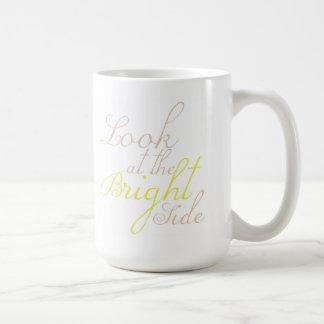 Look At The Bright Side Motivational Mug Basic White Mug