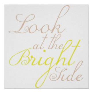 Look At The Bright Side Poster