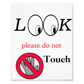 Look do not touch poster photo art