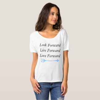 Look Forward, Live Forward, Love Forward shirt