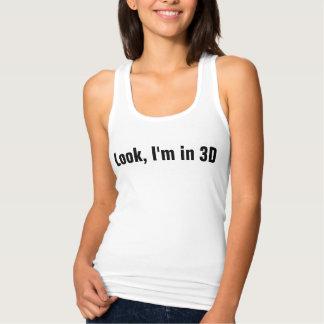 Look, I'm in 3D Tees