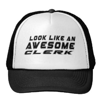 Look Like An Awesome Clerk Cap