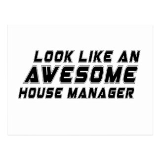 Look Like An Awesome House manager Postcard