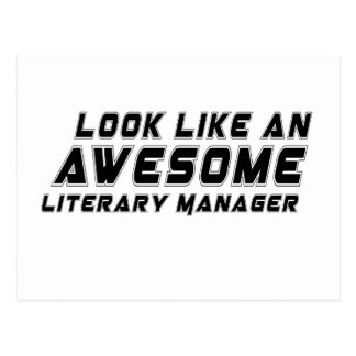 Look Like An Awesome Literary Manager Postcard