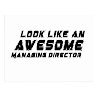 Look Like An Awesome Managing director Postcard