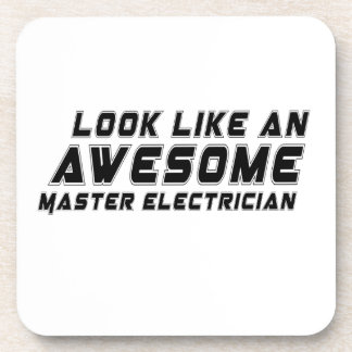 Look Like An Awesome Master Electrician Drink Coaster