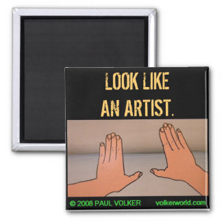 LOOK LIKEAN ARTIST. #3.00 SQUARE MAGNET