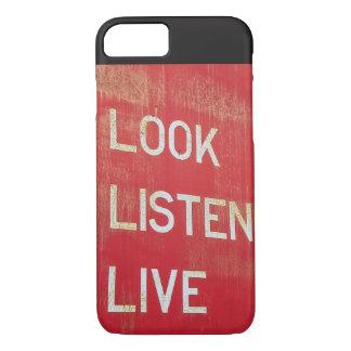 Look. Listen. Live. iPhone 8/7 Case