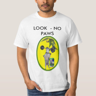 LOOK - NO PAWS T-Shirt