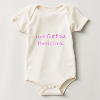 Look Out Boys Here I come.. Baby Bodysuit