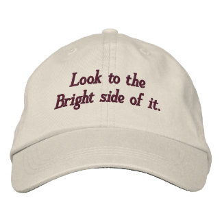 Look to the bright side of it_Embroidered Hat Embroidered Baseball Caps